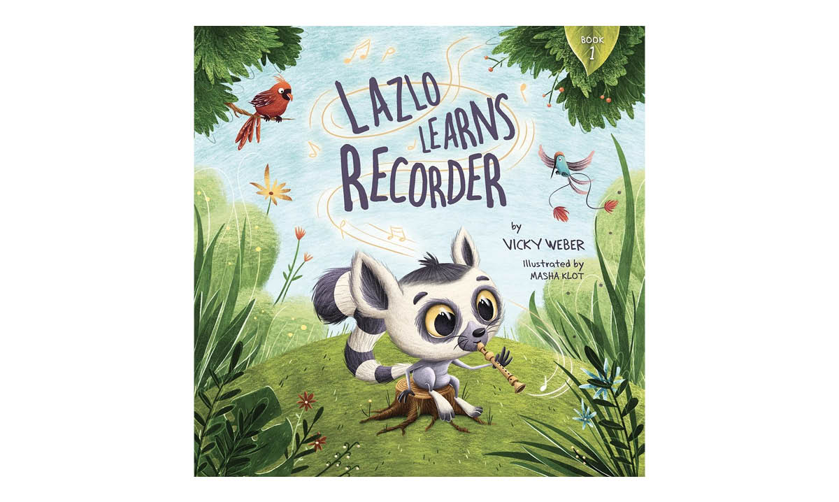 Vicky Weber - Lazo Learns Recorder